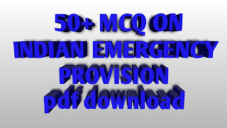 INDIAN CONSTITUTION MCQ QUESTIONS ON EMERGENCY PROVISIONS