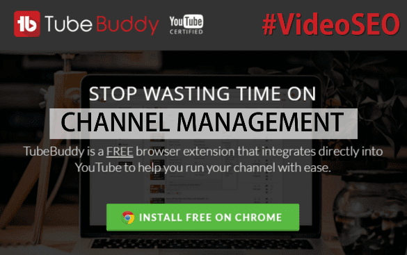 TubeBuddy Review The YouTube Certified Premier YouTube Channel Management Toolkit