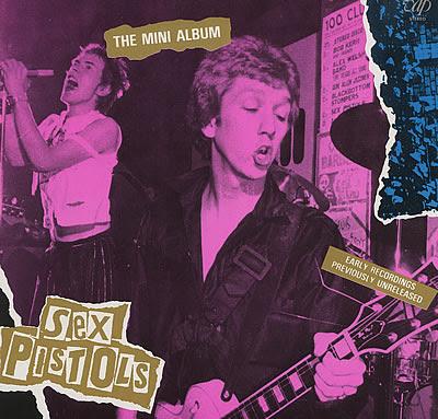 http://1.bp.blogspot.com/-PjVEm5Aa_rg/TtbLWicy3SI/AAAAAAAABps/BLDTd1XTdSc/s400/Sex-Pistols-The-Mini-Album.jpg