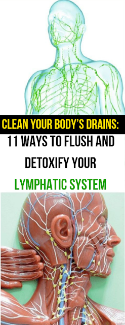 11 Ways To Detox Your Lymphatic System (Your Body's Drains)