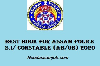 Best Books for Assam Police Constable (UB/AB), Sub-inspector (Un-Armed) 2020 Examinations