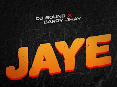 [MUSIC] Barry Jhay – Jaye