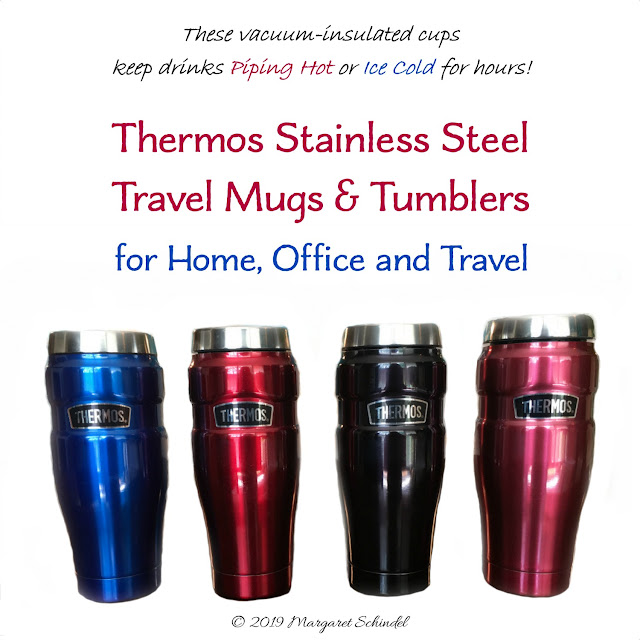 Image: Thermos Stainless Steel Travel Mugs & Tumblers for Home, Office and Travel - copyright 2019 Margaret Schindel