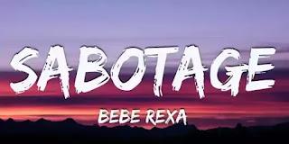 BEBE REXHA - Sabotage Lyrics