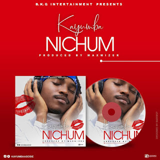 AUDIO | Kayumba - Nichum Mp3 | Download