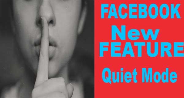 Quiet Mode on Facebook