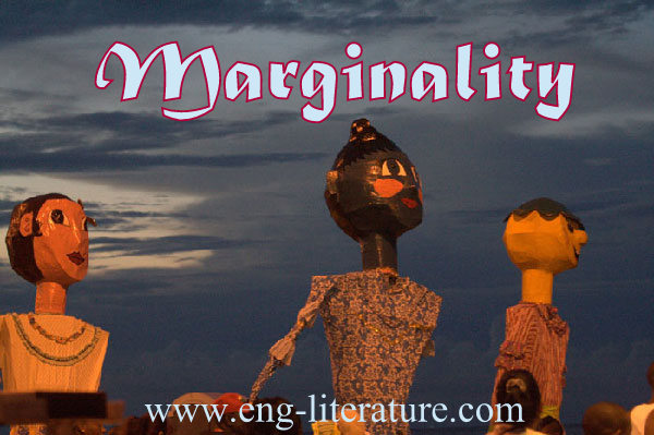 What is Marginality in literature? How has it influenced Post-Colonial literature?