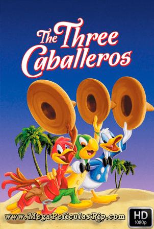 Los Tres Caballeros [1080p] [Latino-Ingles] [MEGA]