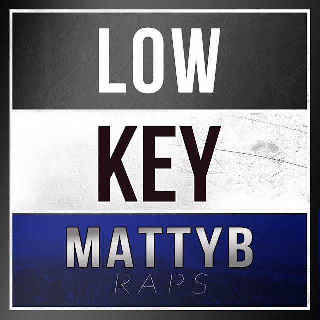 MattyBRaps Low Key Lyrics