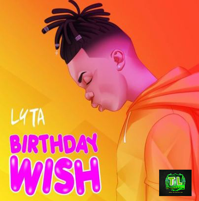 Lyta-Birthday-Wish-mp3-download-Teelamford
