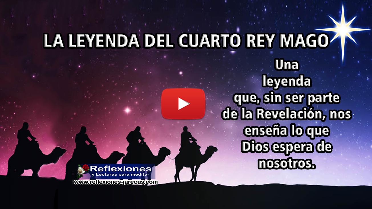 La leyenda del cuarto rey mago (Vídeo) - Reflexiones y lecturas para ...
