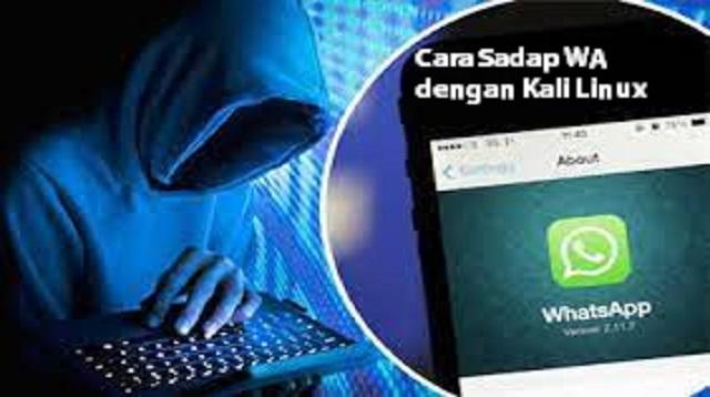 Cara Sadap WhatsApp dengan Kali Linux
