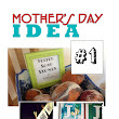 Mother's Day Ideas #1