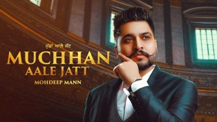 Muchhan Aale Jatt Lyrics - Mohdeep Mann
