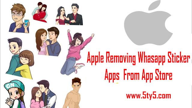 Apple ने किया Whatsapp Sticker Apps को App Store से डिलीट, जानिए क्यों? [3 कारण]