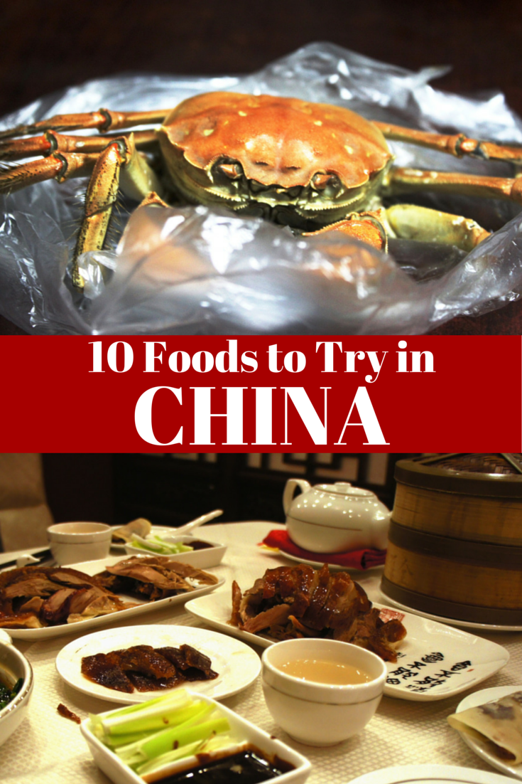 10 Top Foods To Try When Traveling In China Travel The World