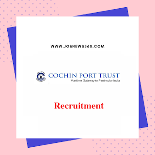 Cochin Port Trust Recruitment 2019 for Deputy Chief Accounts Officer
