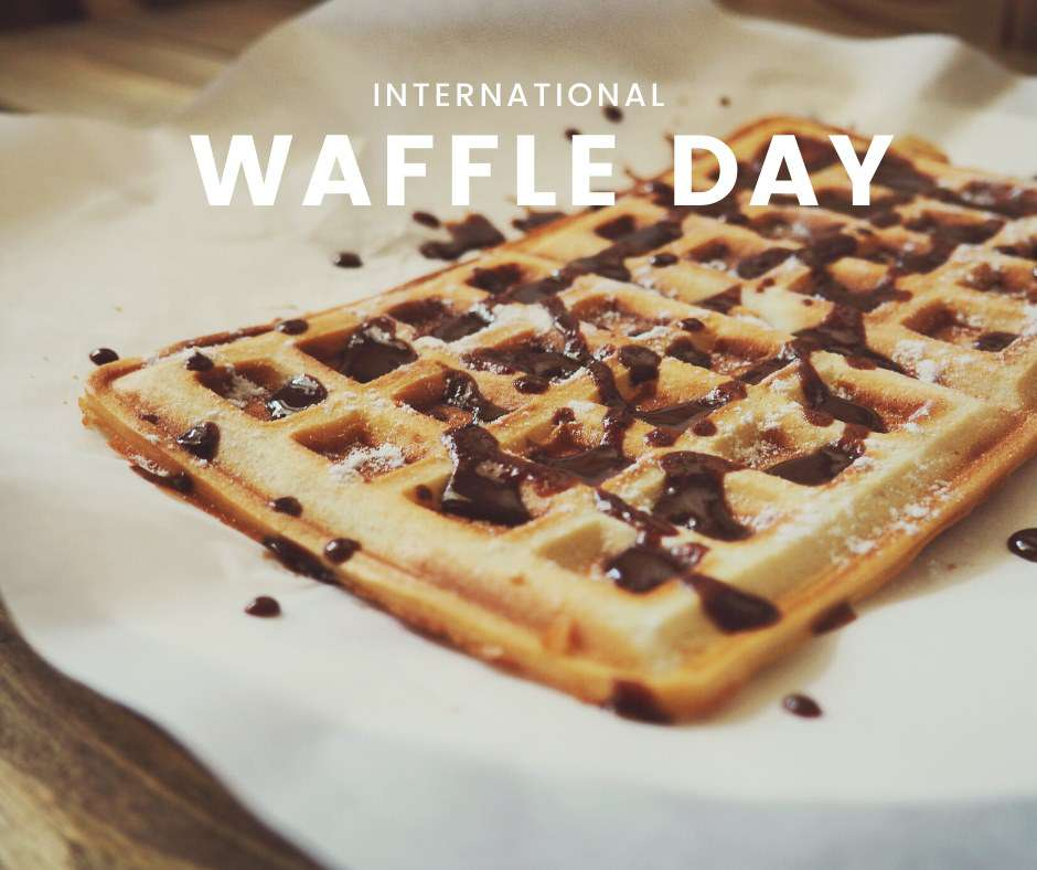 International Waffle Day Wishes for Whatsapp
