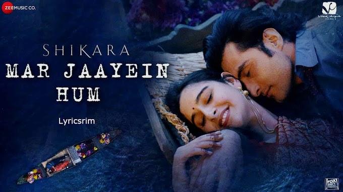 Mar Jaayein Hum Lyrics In english - Papon, Shradha Mishra