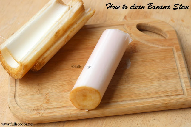 How to clean Banana Stem