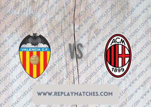 Valencia vs AC Milan -Highlights 04 August 2021