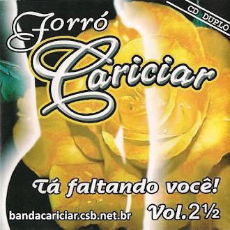 Forró Cariciar - Volume 2 - CD Duplo 1 e 2