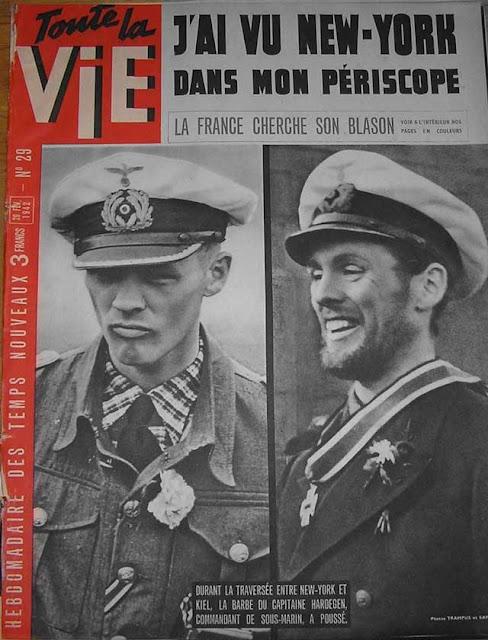 U-Boat captain Reinhard Hardegen on the cover of Toute la vie, 28 February 1942 worldwartwo.filminspector.com