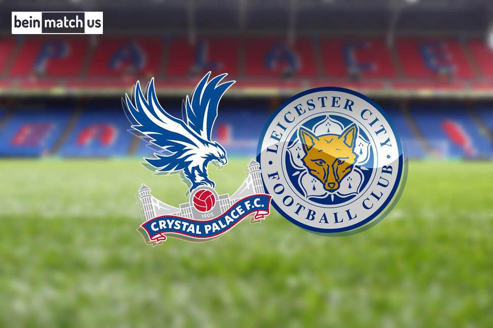 موعد مباراة ليستر سيتي وكريستال بالاس اليوم 04-07-2020 في الدوري الانجليزي