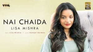 NAI CHAIDA LYRICS LISA MISHRA