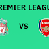 English Premier League: Arsenal Vs Liverpool Preview,Live Channel and Info