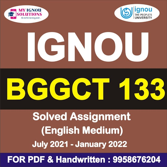 BGGCT 133 Solved Assignment 2021-22