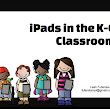 iPads in the K-6 Classroom