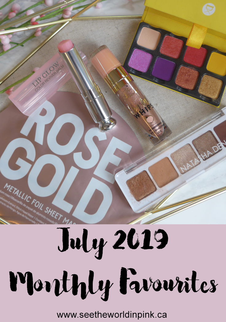 July 2019 - Monthly Favourites!