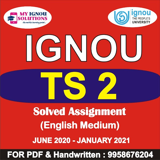 TS 2 Solved Assignment 2020-21