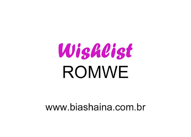 Wishlist da Loja ROMWE