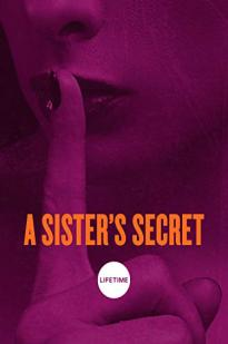 Watch A Sister's Secret Online Free 2018 Putlocker