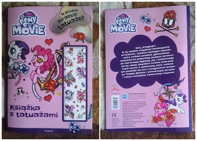 [Recenzja] My Little Pony The Movie. Książka z tatuażami