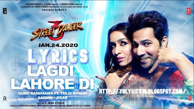 LAGDI LAHORE DI Lyrics - Street Dancer 3D | YoLyrics