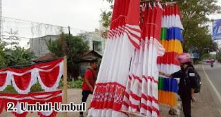 Umbul-Umbul merupakan salah satu usaha menguntungkan jelang hari kemerdekaan