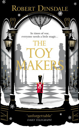 The Toymakers by Robert Dinsdale - Book Review