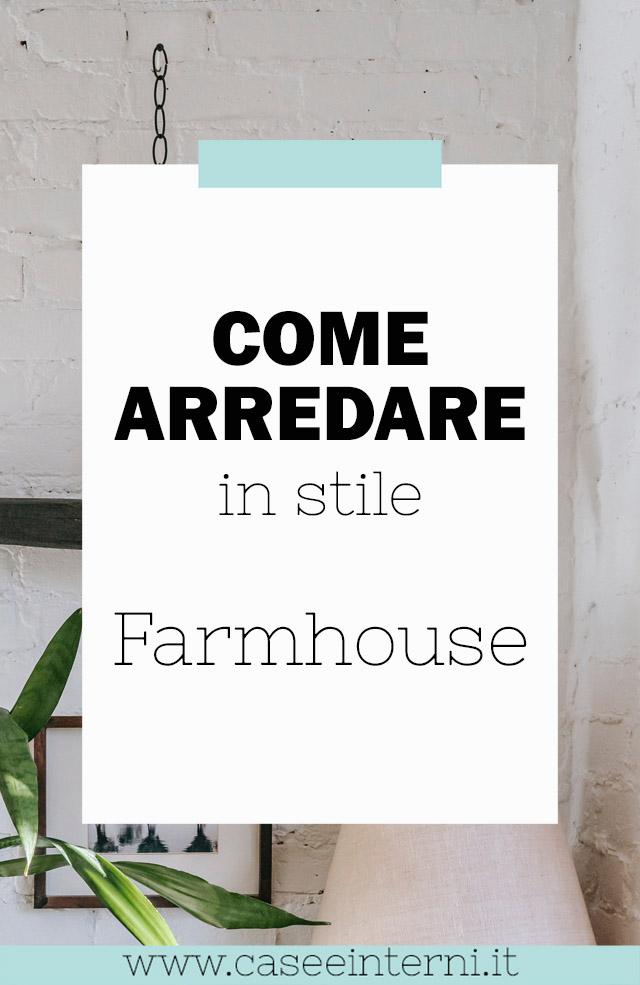 Come Arredare in stile Farmhouse