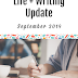 September 2019 Update: Life + Writing