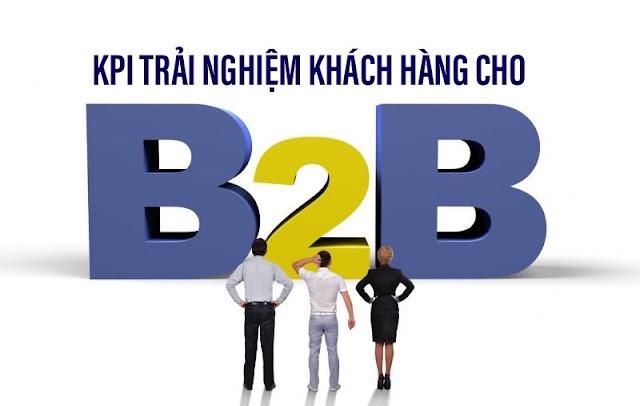 Bốn KPIs trải nghiệm khách hàng cung cấp insight tốt cho B2B