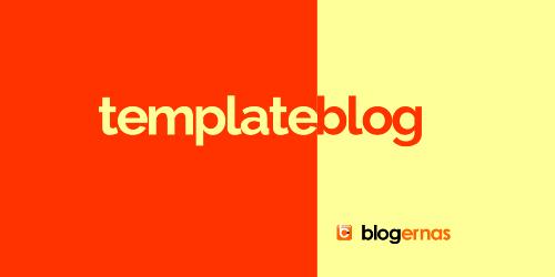 Kupas Tuntas Apa Itu Template Blog dan Contohnya