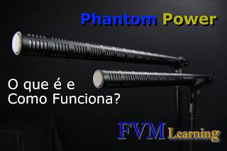 O que é Phantom Power e Como Funciona?