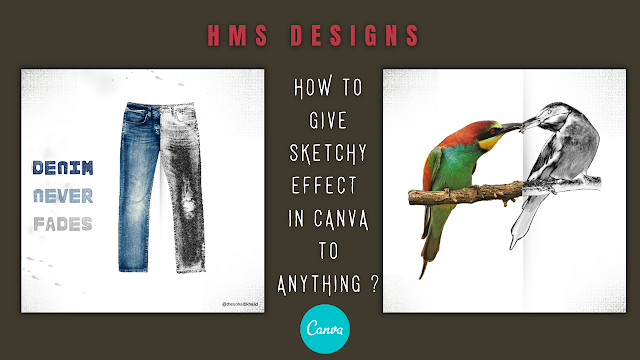 How to give sketchy effect in Canva to anything