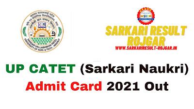 Sarkari Exam: UP CATET (Sarkari Naukri) Admit Card 2021 Out
