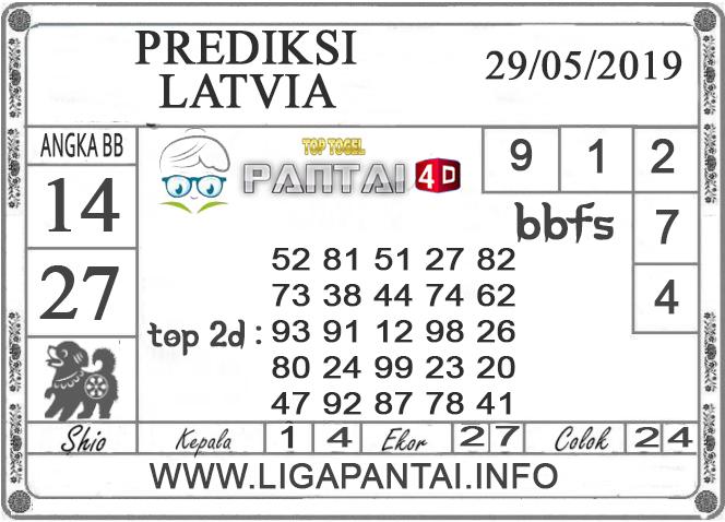 """Prediksi Togel """"LATVIA"""" PANTAI4D 29 MEI 2019"""