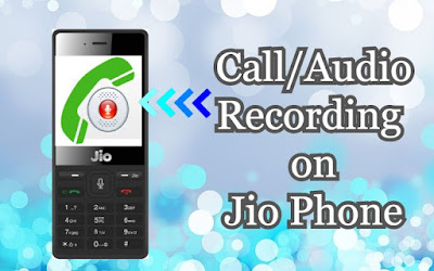 Call Recording App for Jio Phone