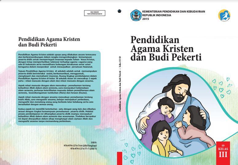 Download Gratis Buku Guru dan Buku Siswa Pendidikan Agama Kristen dan Budi Pekerti SD Kelas 3 Kurikulum 2013 Format PDF